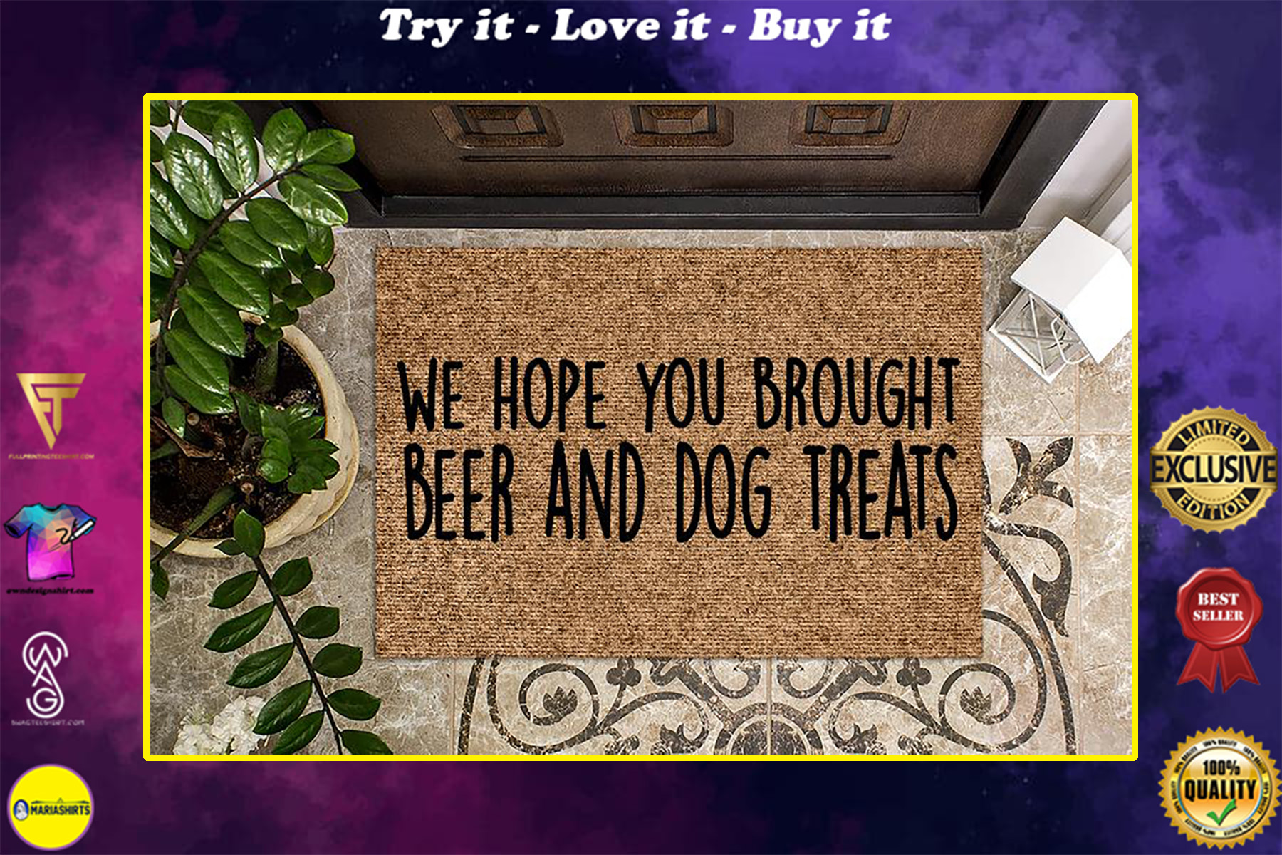 hope you brought beer and dog treats all over print doormat