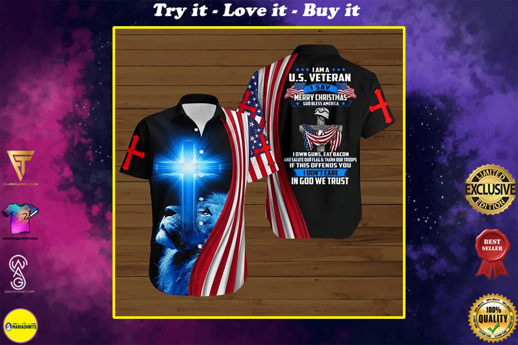 i am a us veteran i say merry christmas God bless america all over printed hawaiian shirt