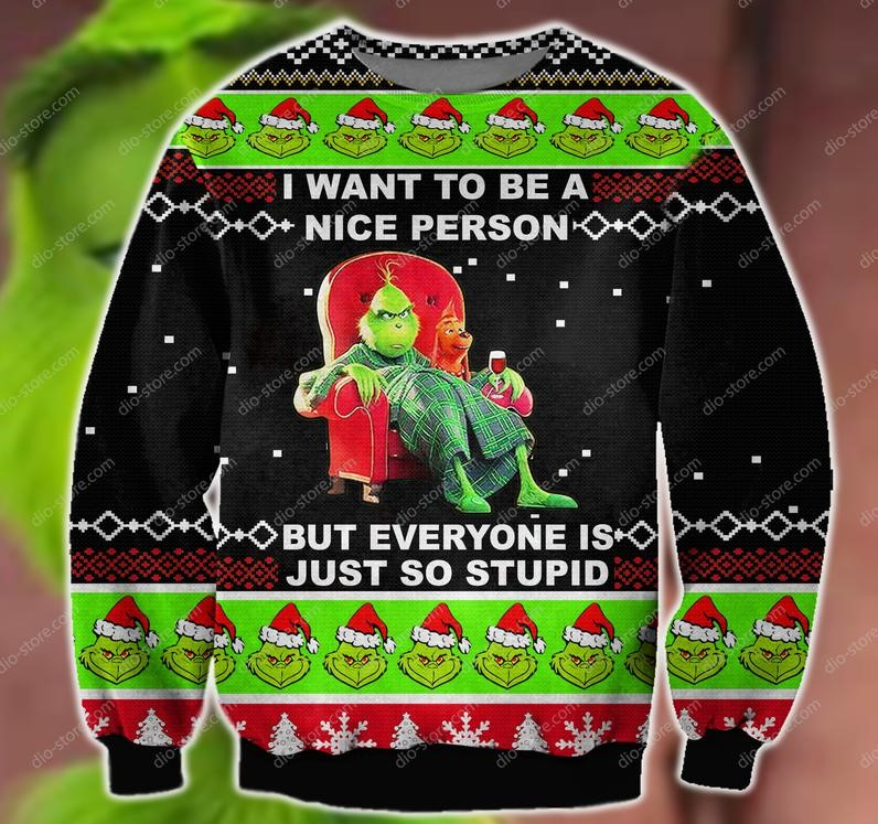 i want to be a nice person but everyone is just so stupid ugly christmas sweater 2 - Copy (2)