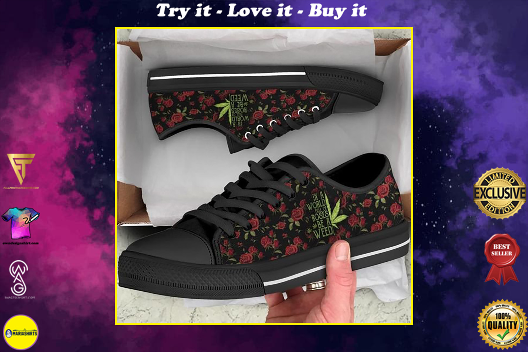 in a world full of rose be a weed low top shoes