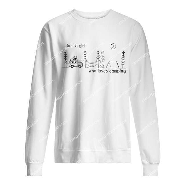just a girl who loves camping for camper sweatshirt 1