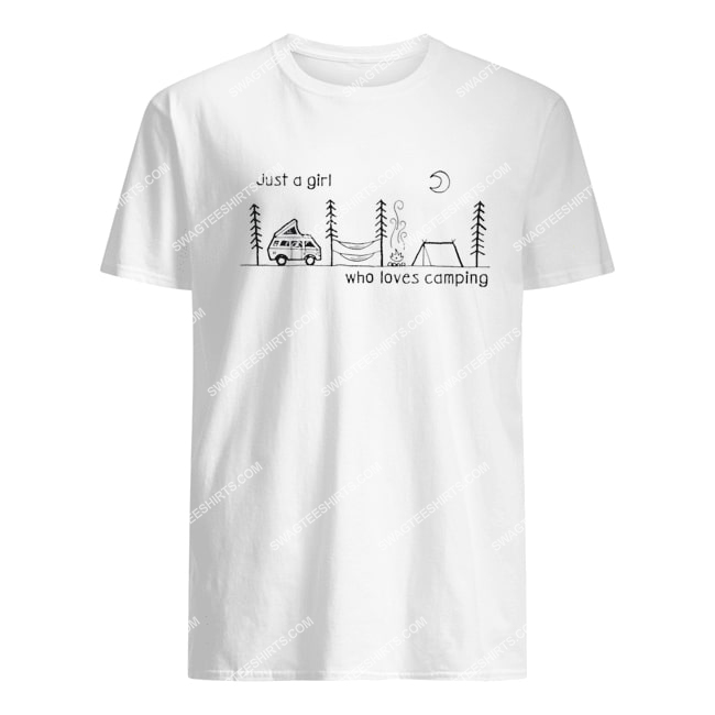 just a girl who loves camping for camper tshirt 1
