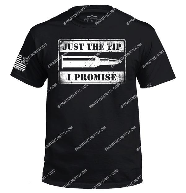 just the tip i promise gun control political full print shirt 2