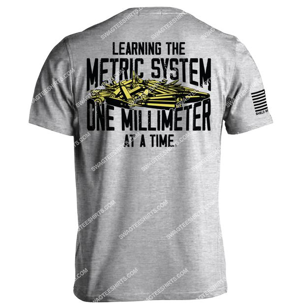 learning the metric system one millimeter at a time gun control political shirt 2