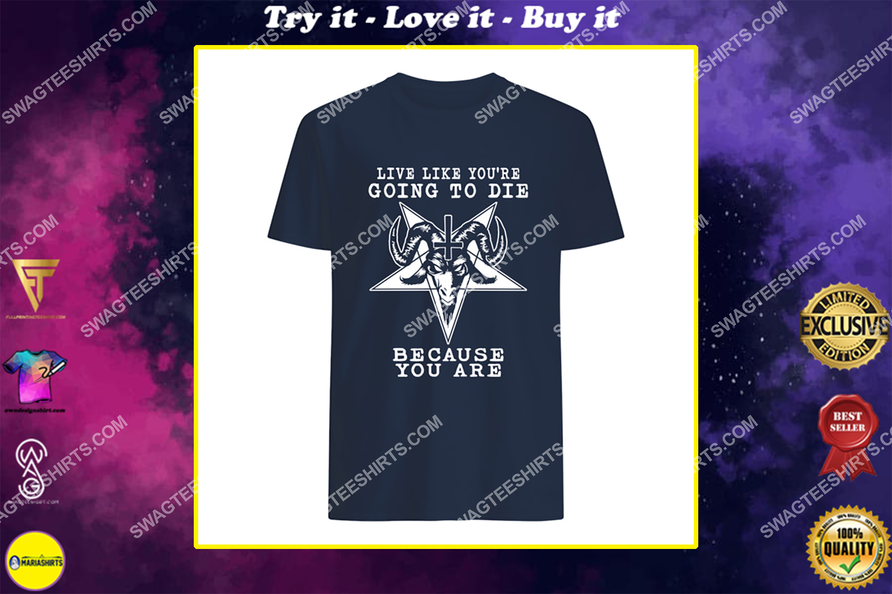 live like you're going to die because you are satanic halloween shirt
