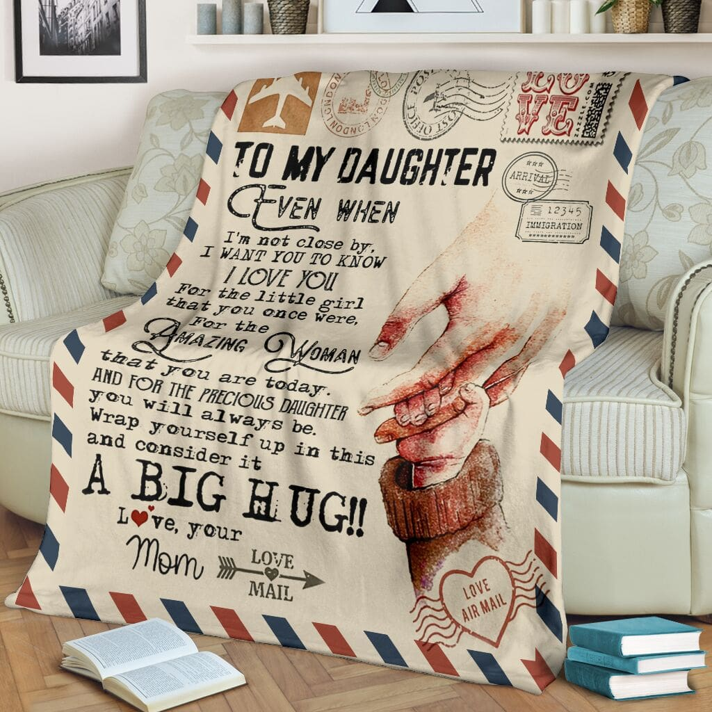 love air mail to my daughter even when im not close by i want you to know i love you full printing blanket 2
