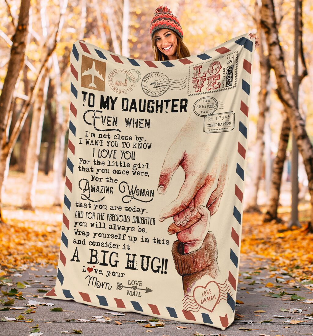 love air mail to my daughter even when im not close by i want you to know i love you full printing blanket 4