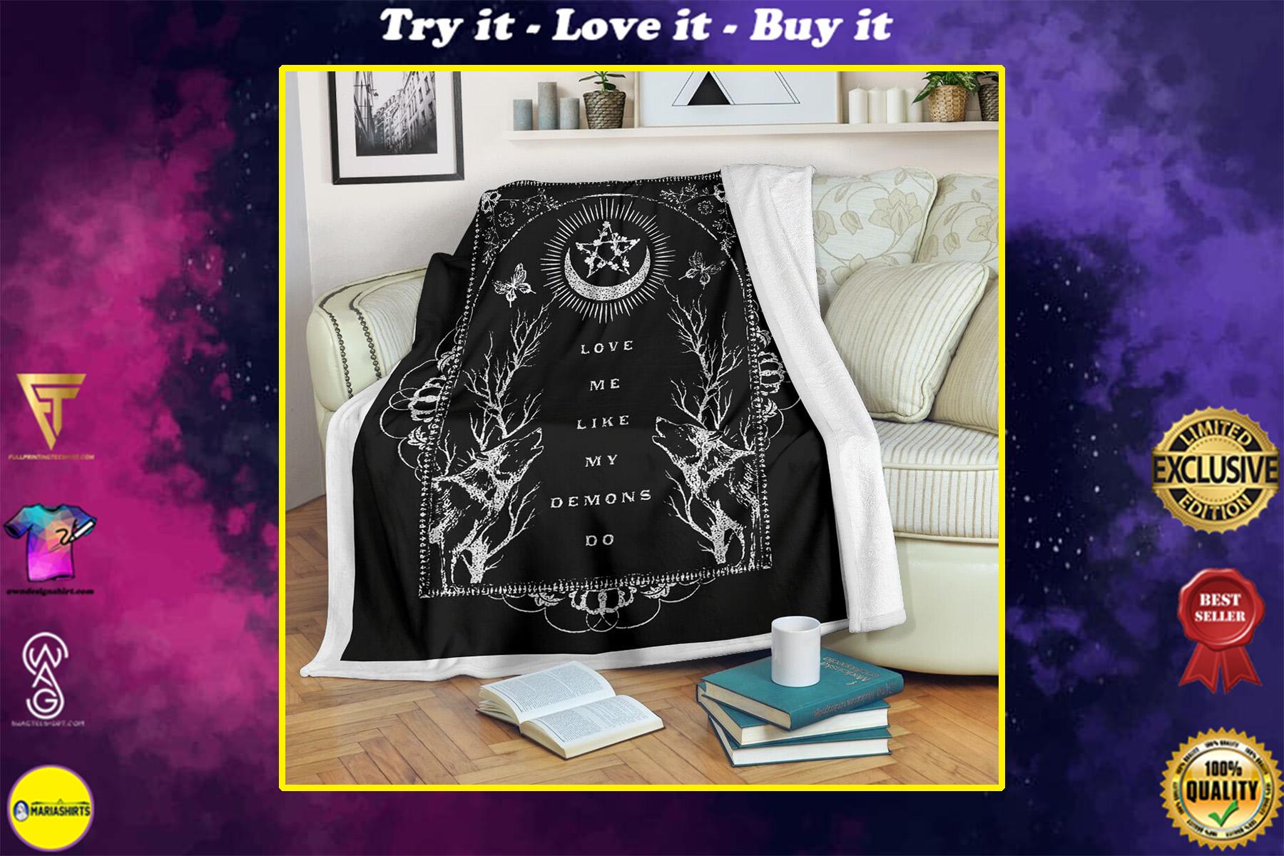 love me like my demons do full printing blanket