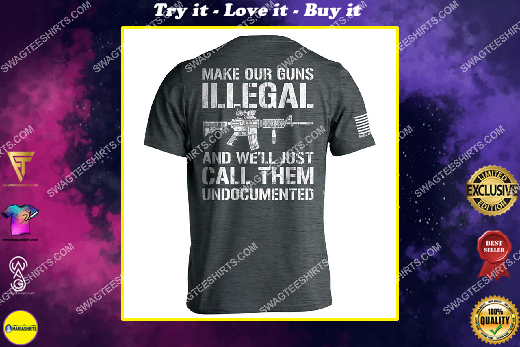 make our guns illegal and we'll call them undocumented gun control political shirt