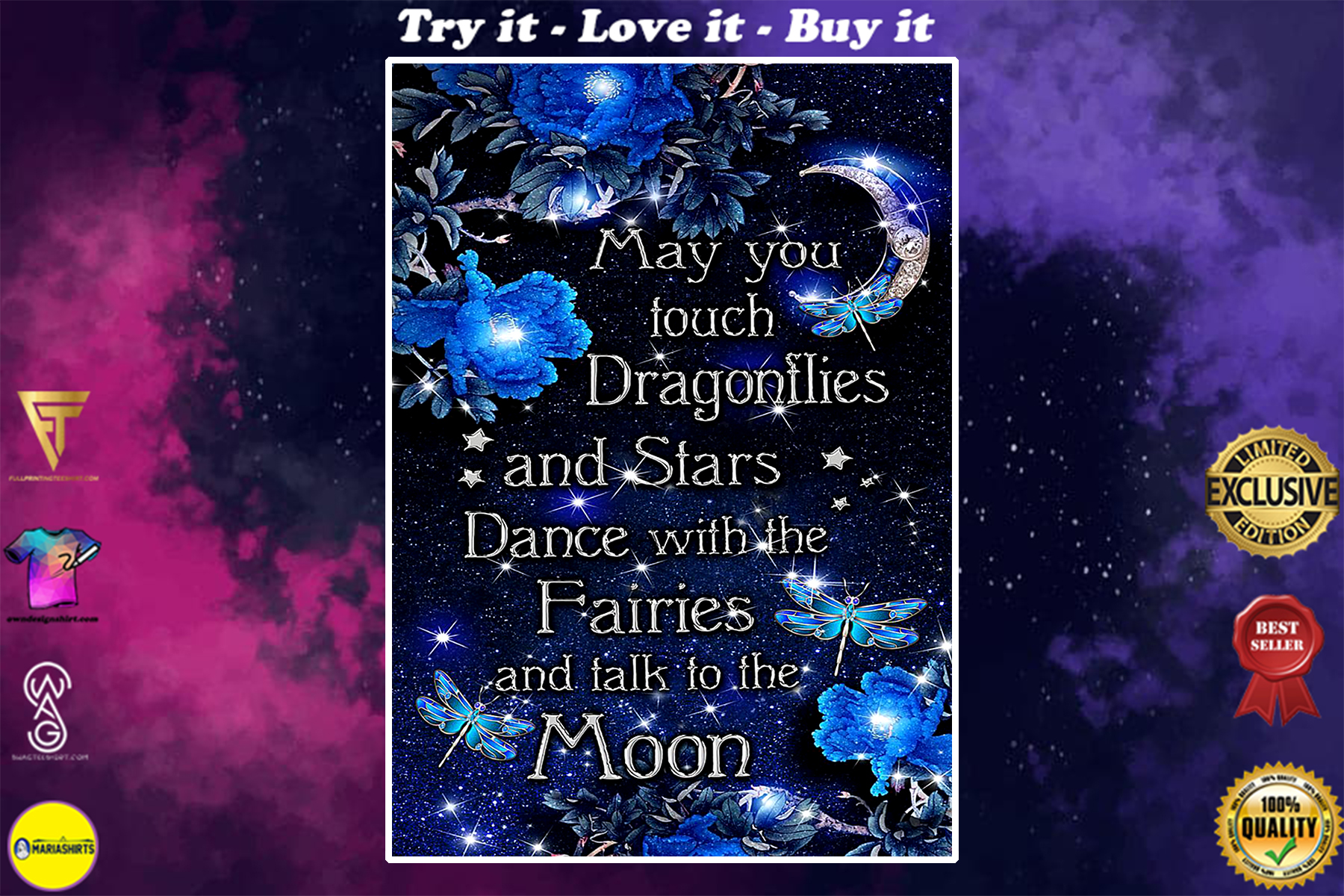 may you touch dragonflies and stars dance with the fairies and talk to the moon poster