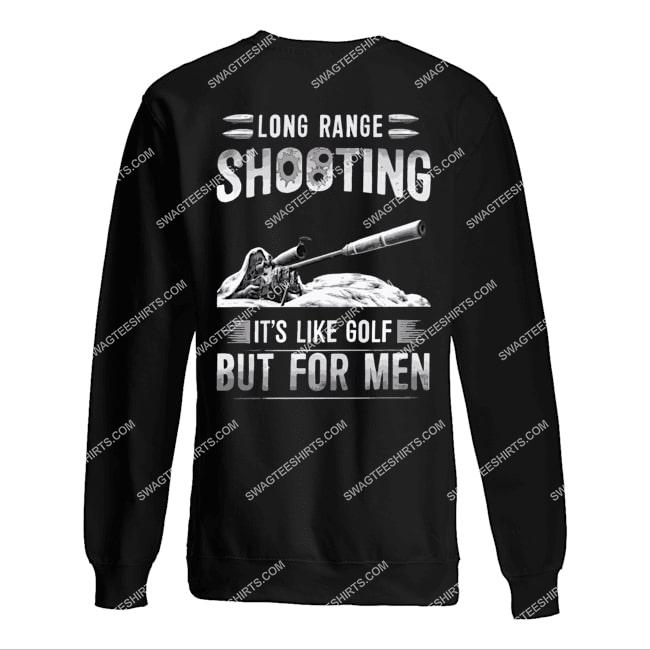 memorial day long range shooting it's like golf but for men sweatshirt 1