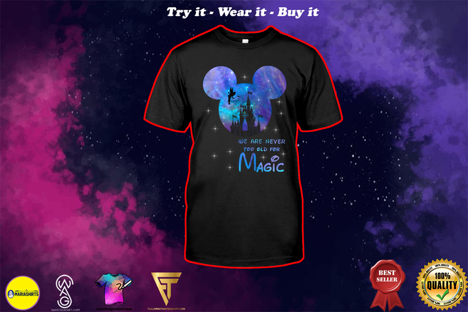 mickey mouse castle we are never too old for magic shirt