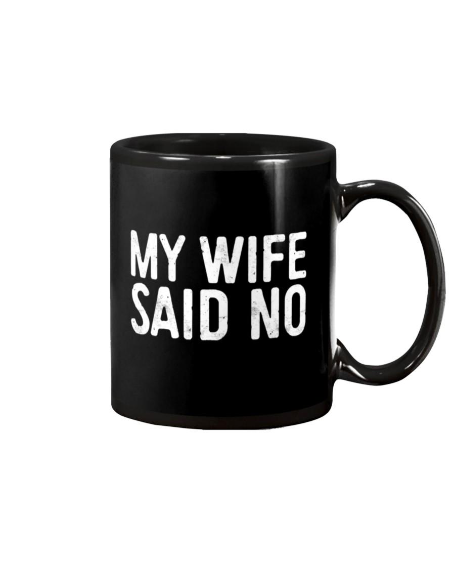 my wife said no happy valentine's day mug 2