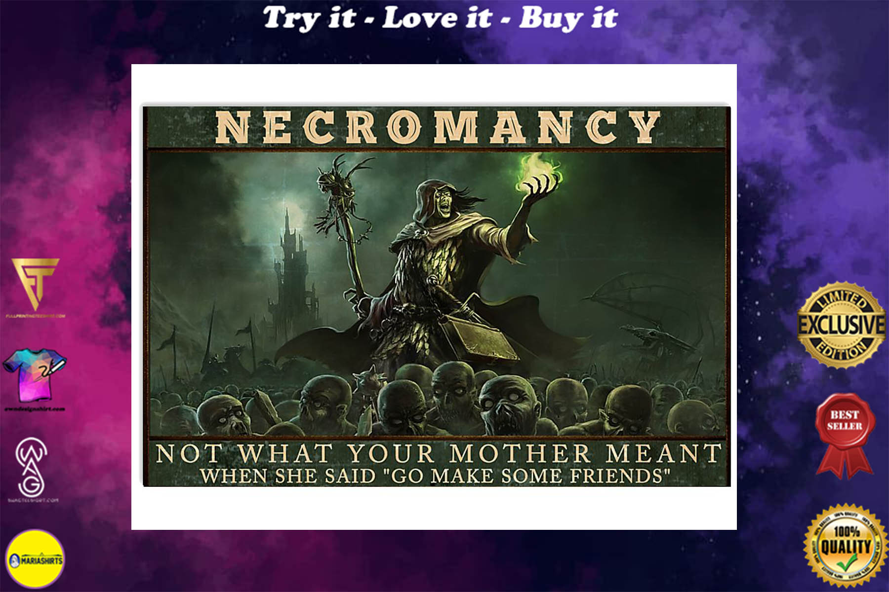 necromancy not what your mother meant when she said go make some friends poster