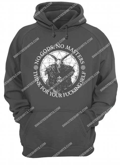 no gods no masters think for your fucking self satanic halloween hoodie 1
