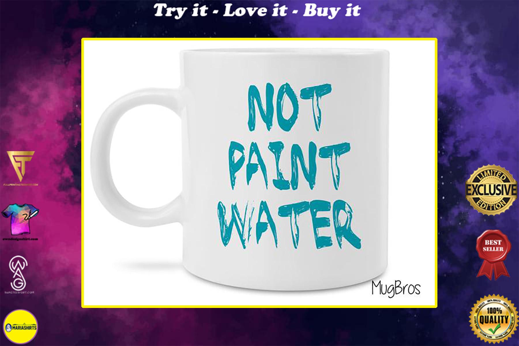 not paint water watercolor art coffee mug