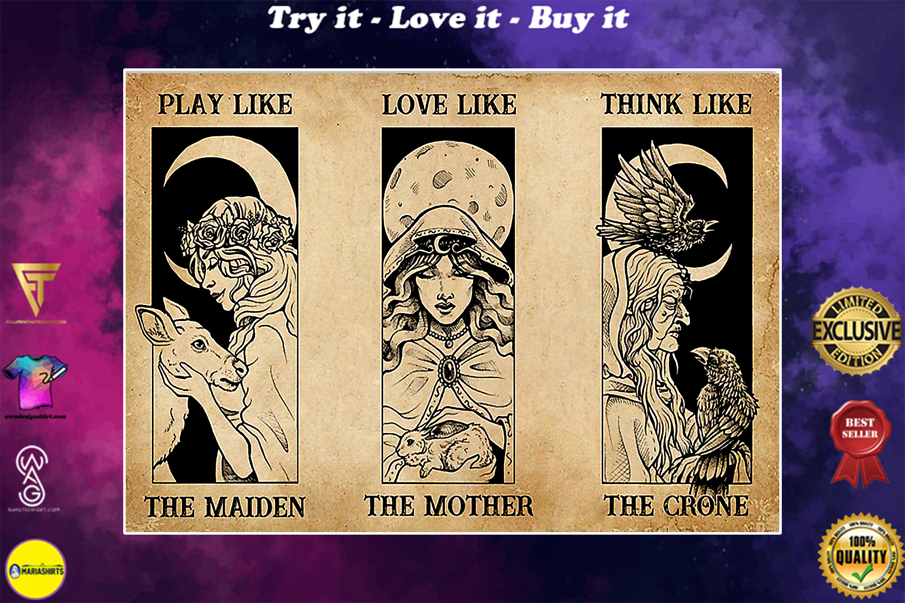 play like the maiden love like the mother think like the crone poster