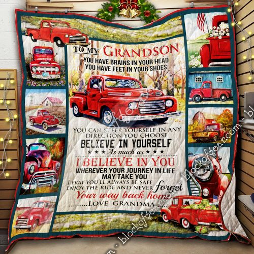red truck to my grandson i believe in you and never forget your way back home your grandma quilt 2