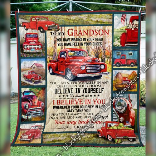 red truck to my grandson i believe in you and never forget your way back home your grandma quilt 3