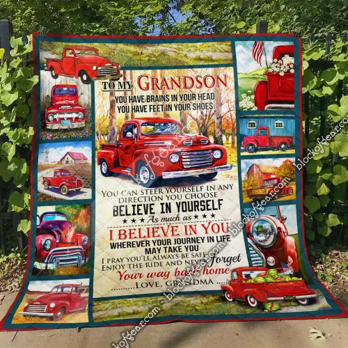red truck to my grandson i believe in you and never forget your way back home your grandma quilt 4