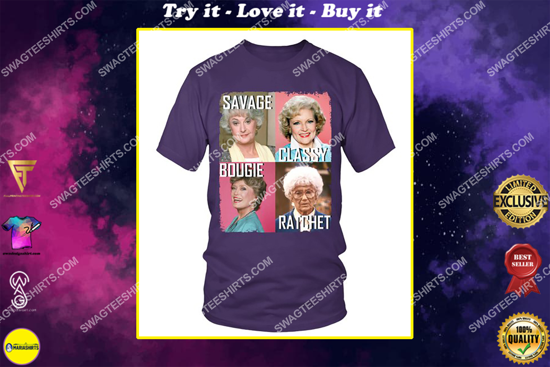 savage classy bougie ratchet the golden girls movie shirt