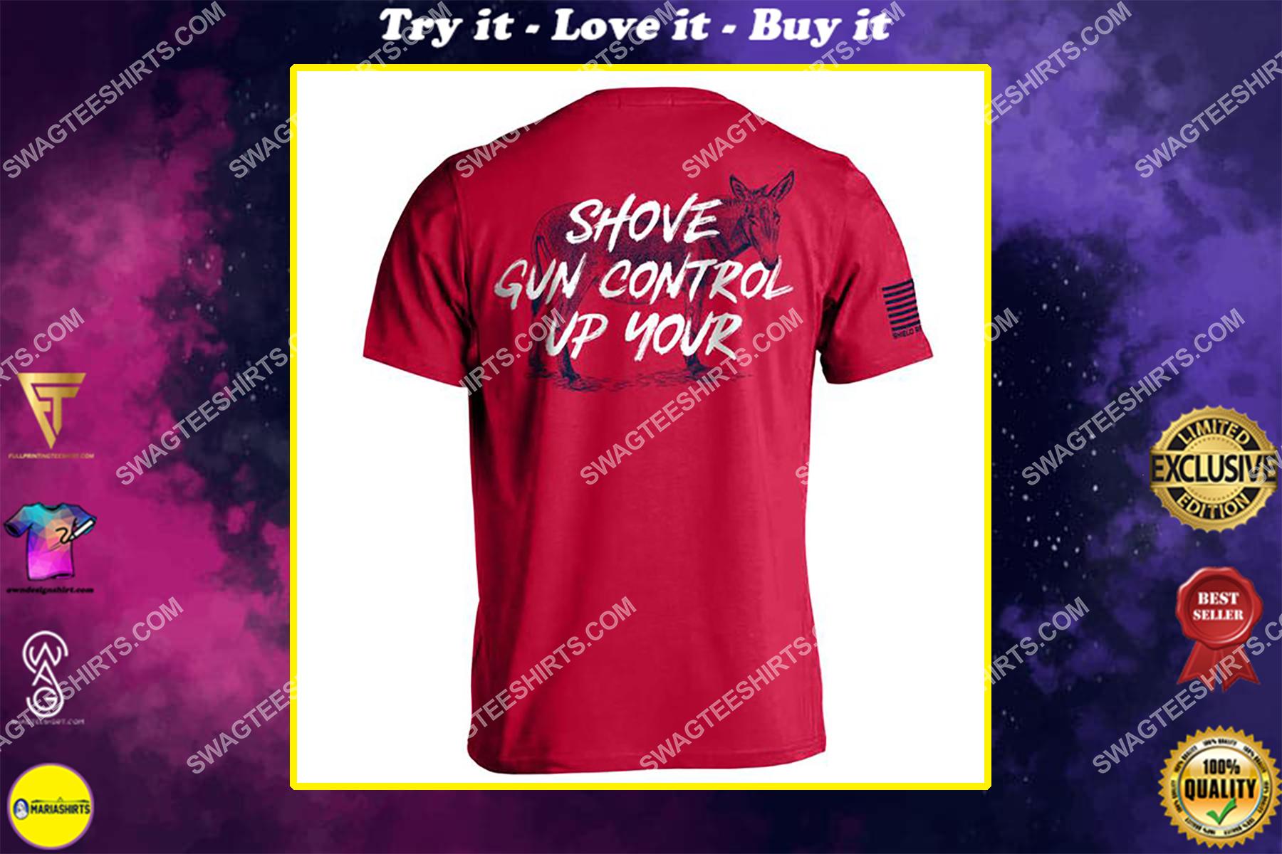 shove gun control up your political shirt