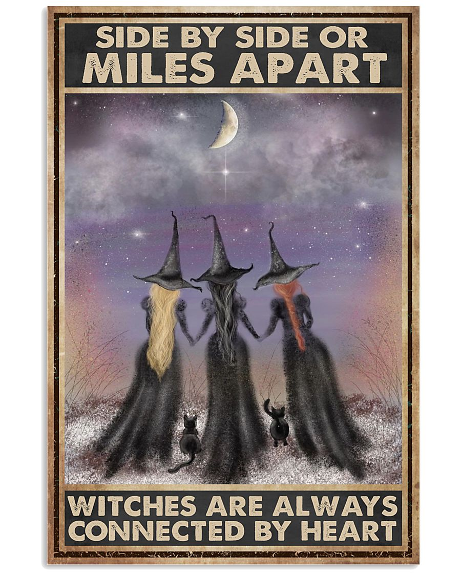 side by side or miles apart witches are always connected by heart vintage poster 1