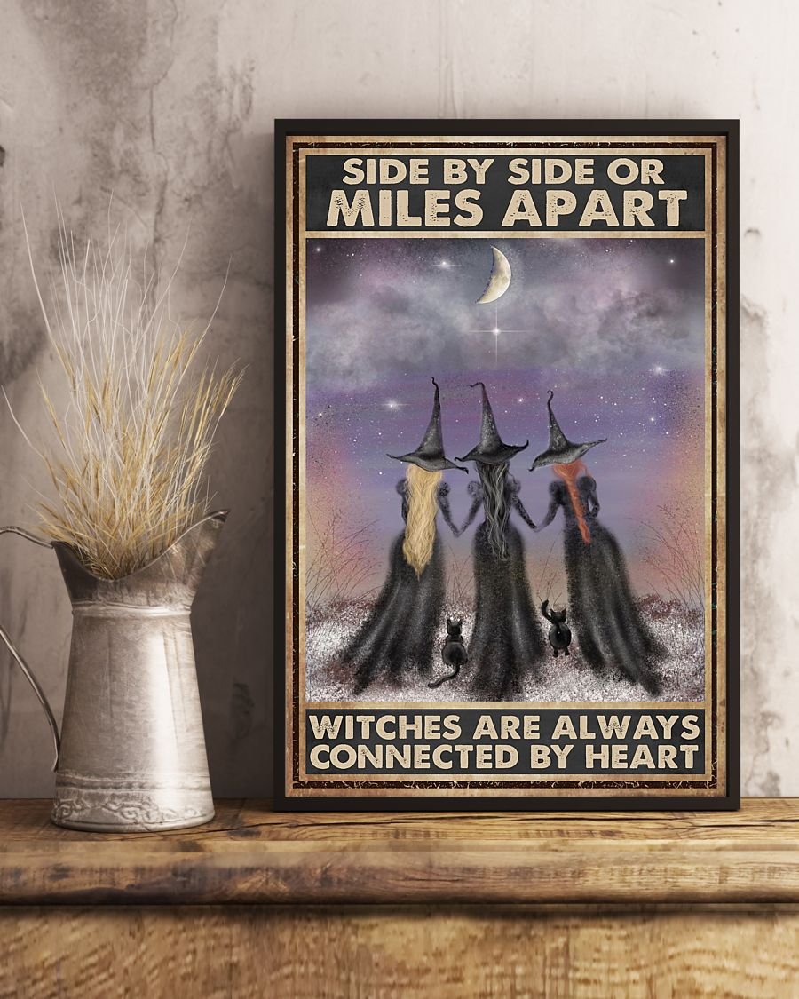 side by side or miles apart witches are always connected by heart vintage poster 2