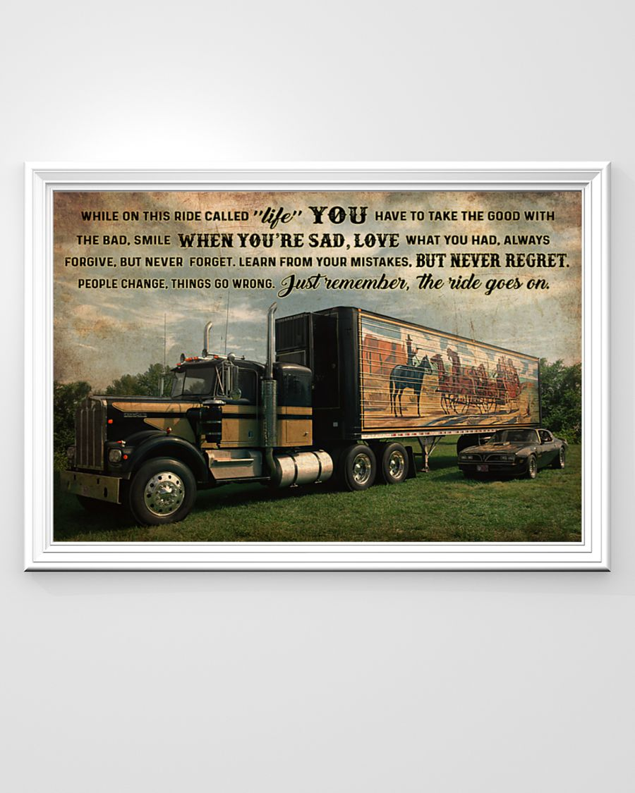 smokey truck while on this ride called life just remember the ride goes on poster 2