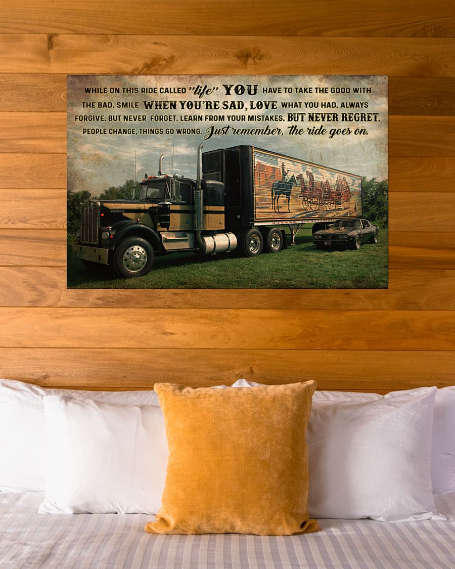 smokey truck while on this ride called life just remember the ride goes on poster 4
