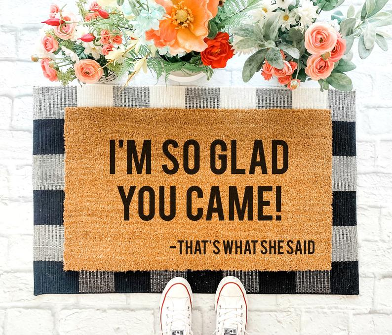 so glad you came thats what she said all over print doormat 4