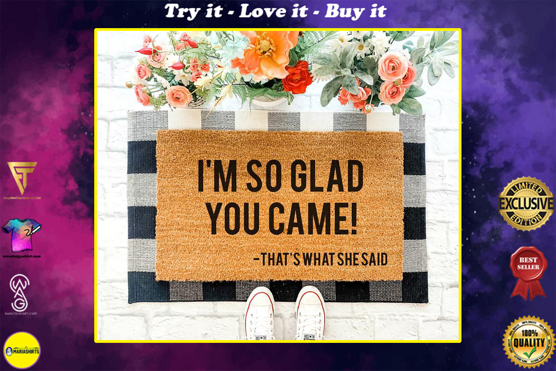 so glad you came thats what she said all over print doormat