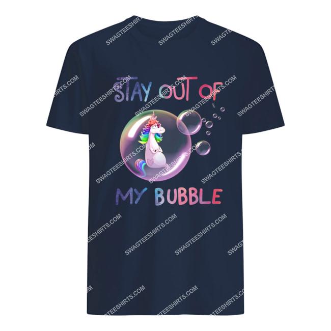 stay out of my bubble unicorn social distance tshirt 1