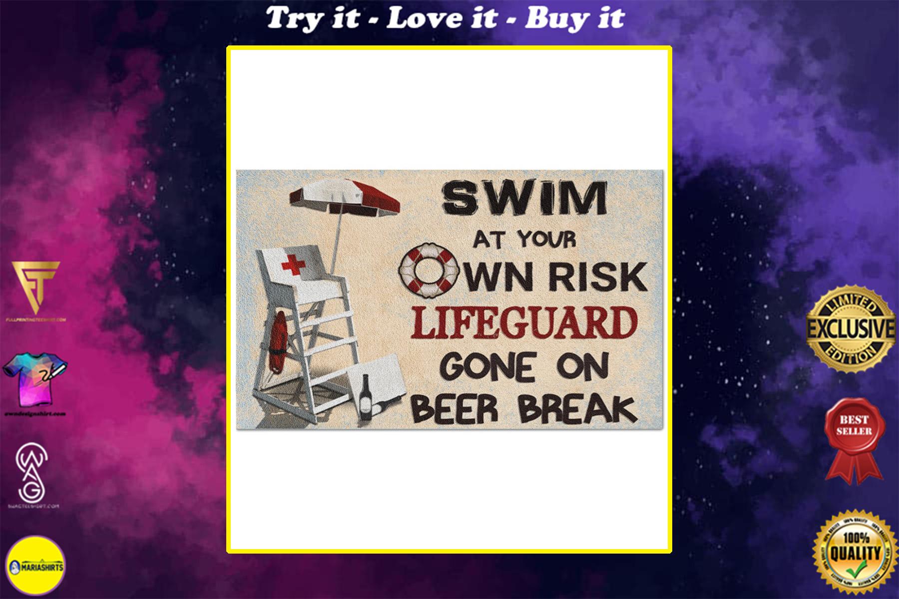 swim at your own risk lifeguard gone on beer break full printing doormat