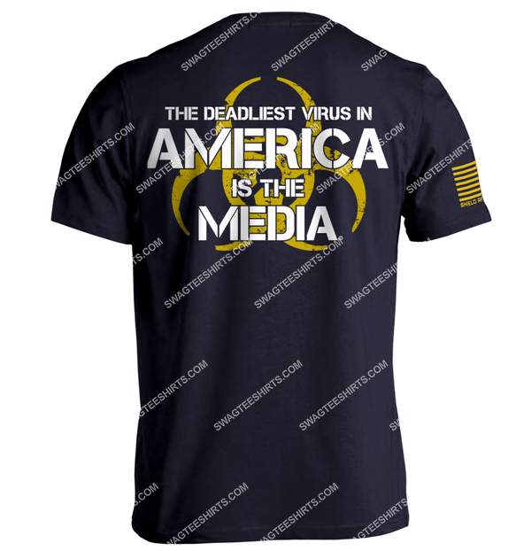 the deadliest virus in america is the media political shirt 3