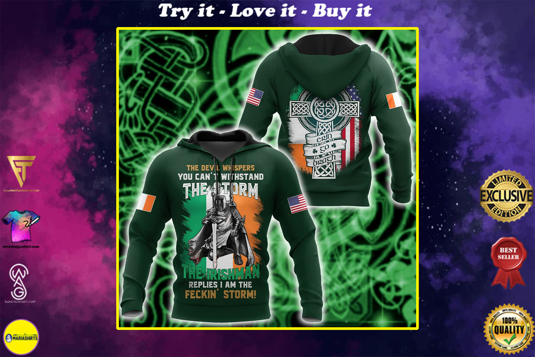 the devil whispers you can't withstand the storm the irishman replies i am the feckin storm shirt