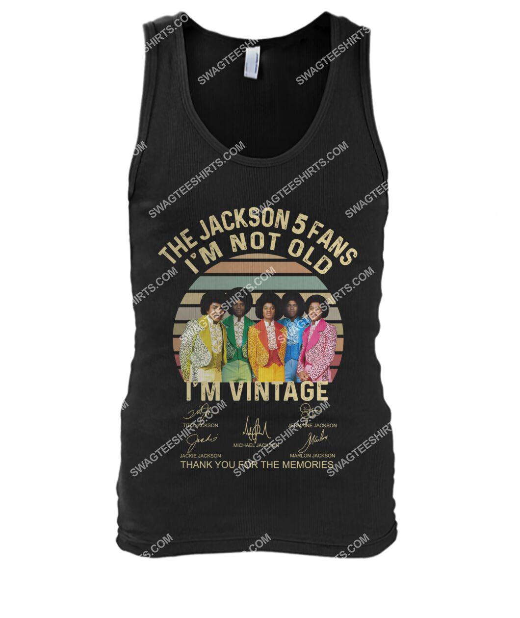 the jackson 5 fans i'm not old i'm vintage tank top 1
