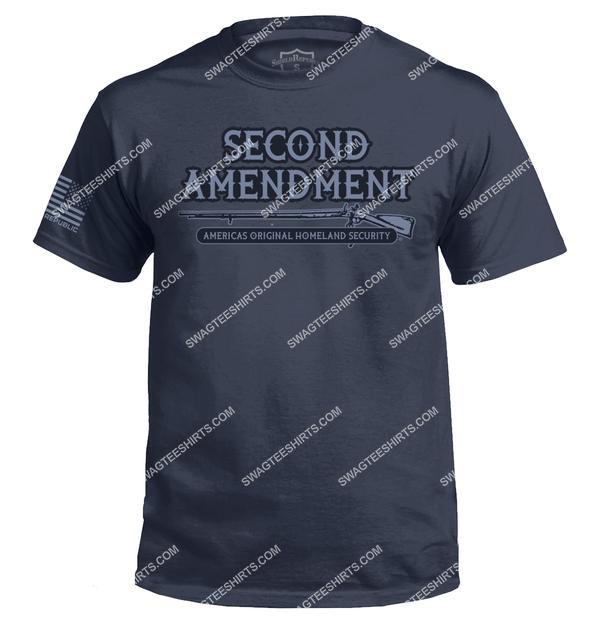 the second amendment america's original homeland security shirt 4