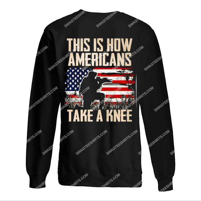 this is how americans take a knee veterans day sweatshirt 1