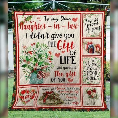 to my dear daughter in law i didnt give you a gift of life quilt 3