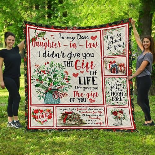 to my dear daughter in law i didnt give you a gift of life quilt 5