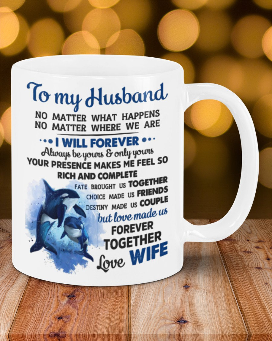 to my husband i will forever always be yours and all yours mug 2