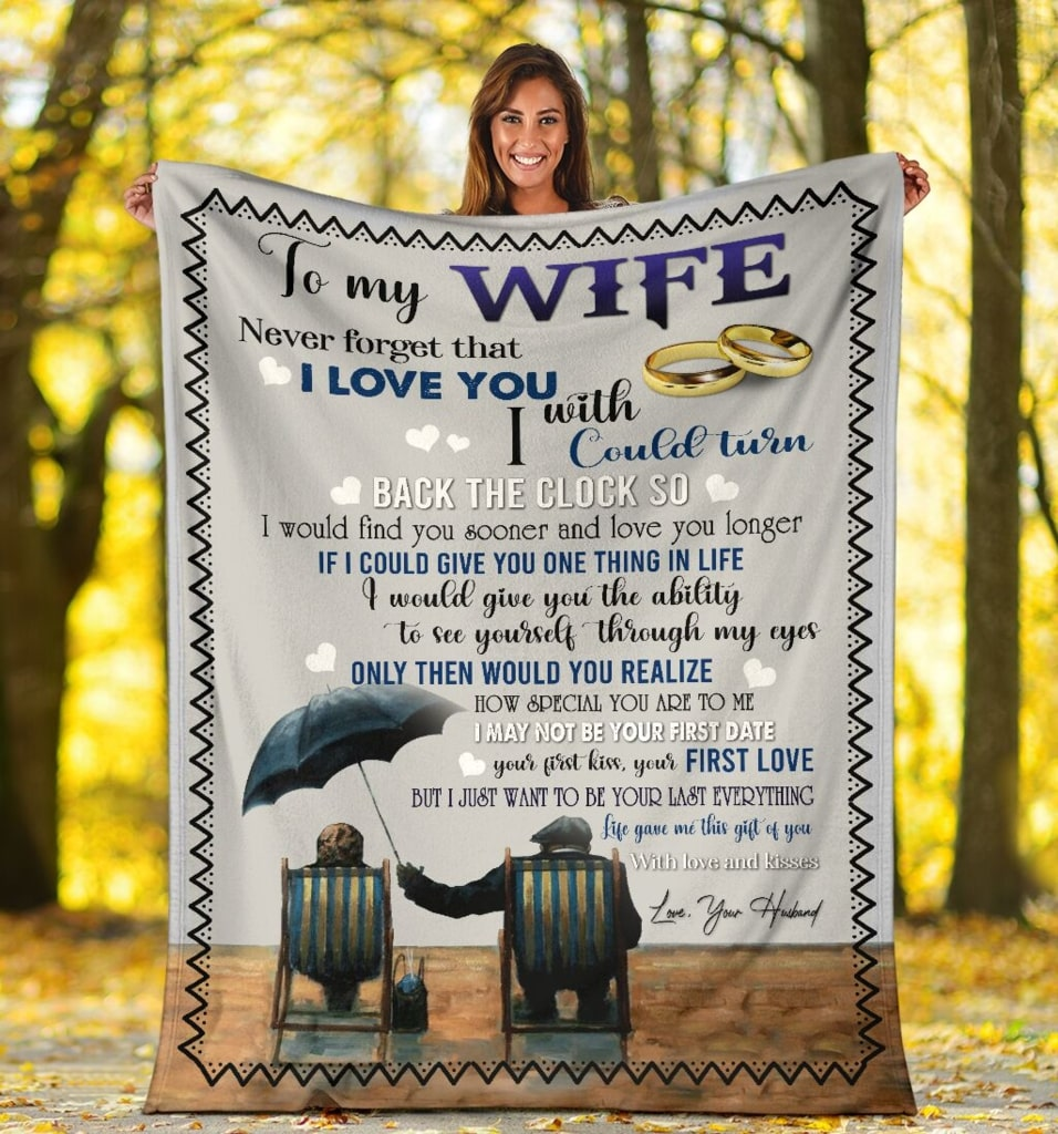 to my wife never forget that i love you with love and kisses love your husband blanket 2