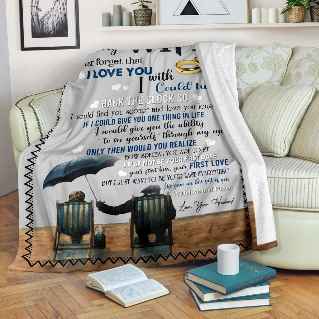 to my wife never forget that i love you with love and kisses love your husband blanket 5