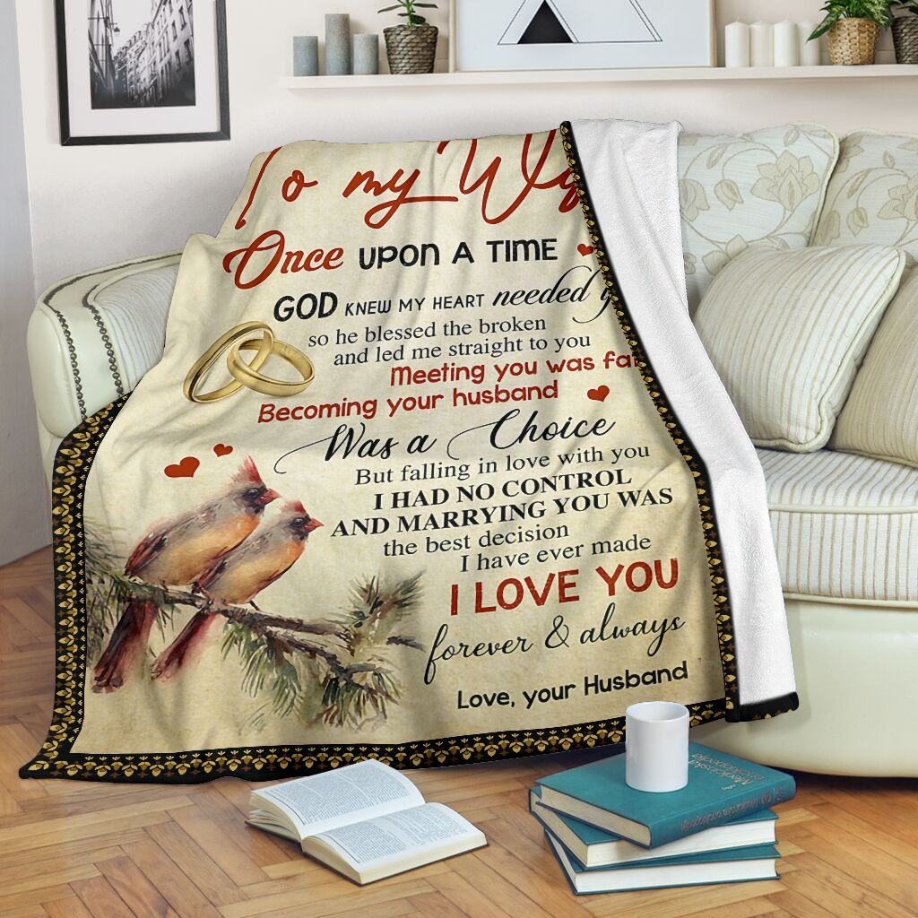 to my wife once upon a time God knew my heart needed you full printing blanket 2