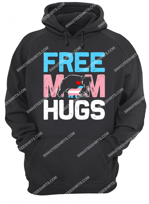 trans free mom hugs transgender proud mom ally rainbow flag hoodie 1
