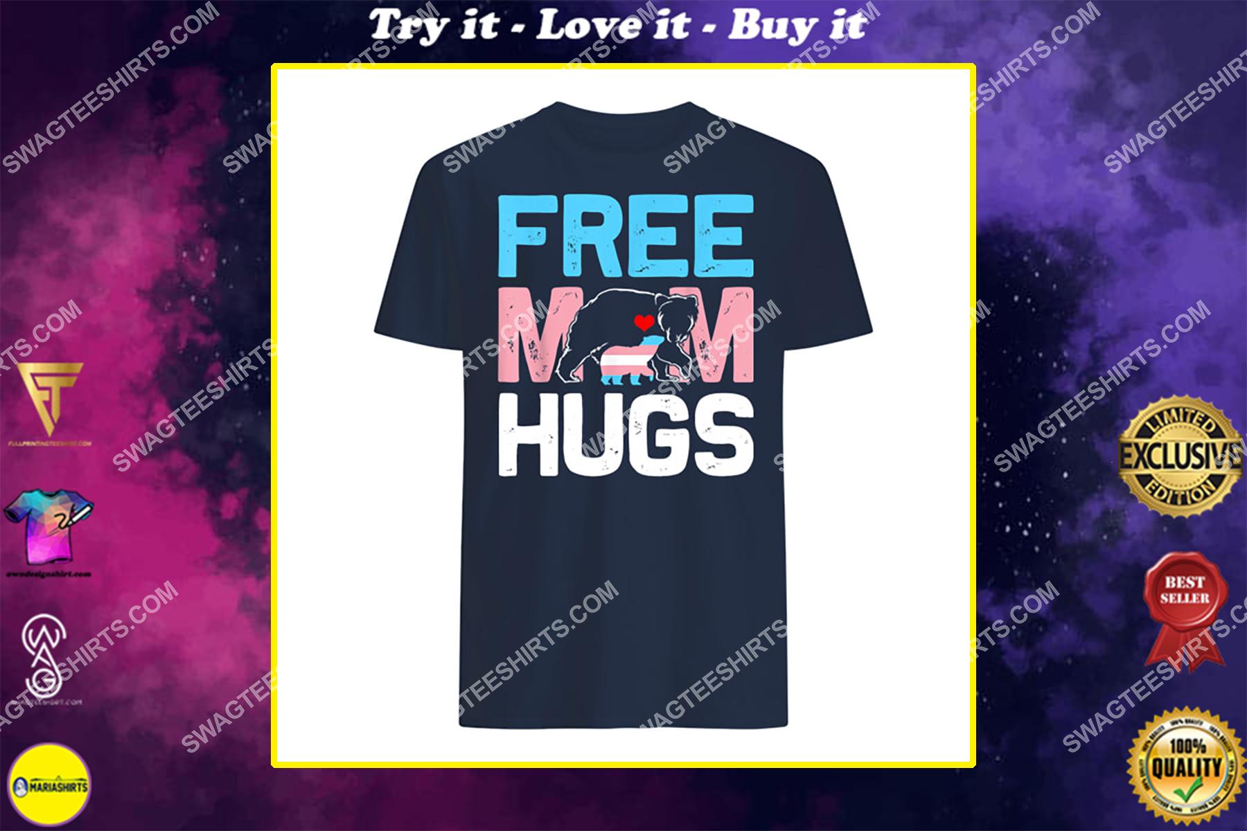 trans free mom hugs transgender proud mom ally rainbow flag shirt