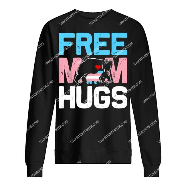 trans free mom hugs transgender proud mom ally rainbow flag sweatshirt 1