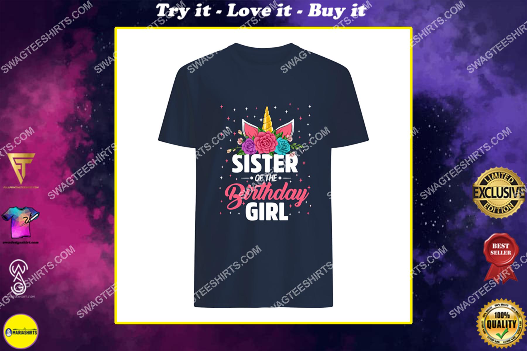 unicorns sister of the birthday girl for birthday gift shirt