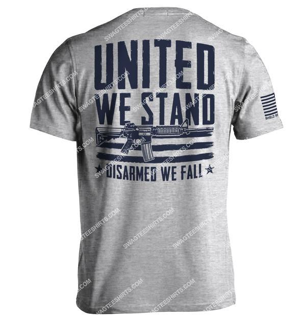 united we stand disarmed we fall gun political shirt 1